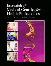 Essentials of Medical Genetics:  Theory and Practice
