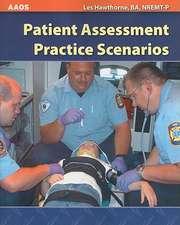 Patient Assessment Practice Scenarios