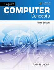 Seguin's Computer Concepts with Microsoft Office 365, 2019