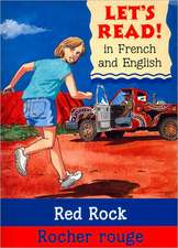 Red Rock/Rocher Rouge:  French/English Edition