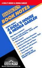 A Doll's House and Hedda Gabler