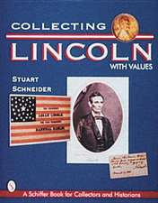 Collecting Lincoln