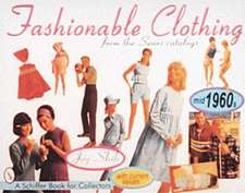 Fashionable Clothing From the Sears Catalogs: Mid-1960s