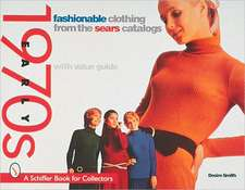 Fashionable Clothing  from the Sears Catalog: Early 1970s