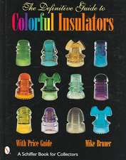 The Definitive Guide to Colorful Insulators