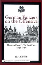 German Panzers on the Offensive: Russian Front . North Africa 1941-1942