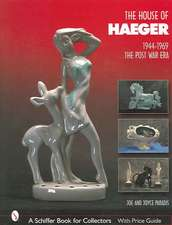 The House of Haeger 1944-1969