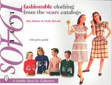 Fashionable Clothing from the Sears Catalogs Late 1940s:  With Price Guide