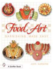 Food Art:  Garnishing Made Easy