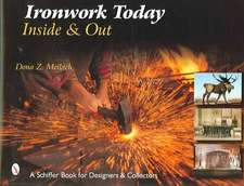 Ironwork Today: Inside & Out