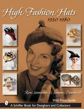 High Fashion Hats, 1950-1980