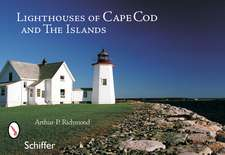 Lighthouses of Cape Cod and the Islands