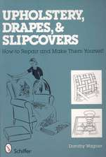 Upholstery, Drapes, and Slipcovers How to Repair and Make Them Yourself:  The Fortunes and Fate of the Pirate Ship Whydah