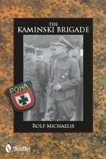 The Kaminski Brigade