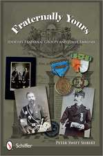 Fraternally Yours:  Identify Fraternal Groups and Their Emblems
