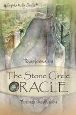 The Stone Circle Oracle: Transformation Through Meditation
