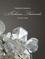 The Collector's Guide to Herkimer Diamonds