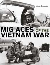 MiG Aces of the Vietnam War