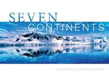 Seven Continents: Photography of Mohan Bhasker