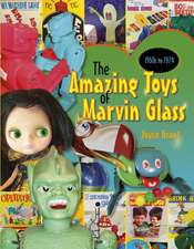 Amazing Toys of Marvin Glass: 1950's to 1974