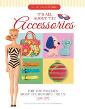 Its All About the Accessories for the Worlds Most Fashionable Dolls, 1959-1972