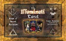 The Illuminati Tarot: Keys of Secret Societies