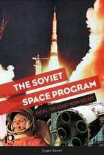The Soviet Space Program: The N1: The Soviet Moon Rocket