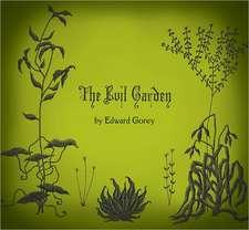 The Evil Garden:  Architect Designer Individualist