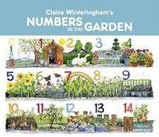 Claire Winteringham's Numbers in the Garden Board Book
