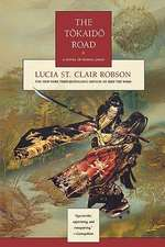 The Tokaido Road:  A Novel of Feudal Japan