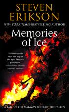 Memories of Ice (Malazan Book 3)