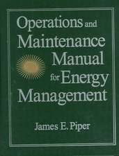 Operations Maintenance Manual for Energy Management:  Presidential Administrations and Policy Change in the