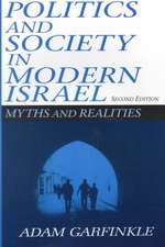 Politics and Society in Modern Israel:  Myths and Realities