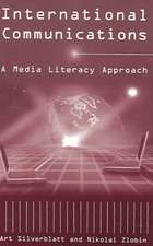International Communications:  A Media Literacy Approach