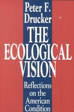 The Ecological Vision:  Reflections on the American Condition