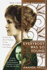 Everybody Was So Young:  Gerald and Sara Murphy, a Lost Generation Love Story