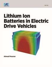 Lithium Ion Batteries in Electric Drive Vehicles