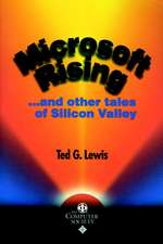 Microsoft Rising: ...and other tales of Silicon Valley