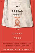The Social Cost of Cheap Food: Labour and the Political Economy of Food Distribution in Britain, 1830–1914