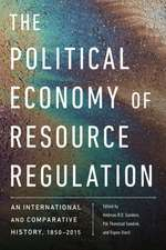The Political Economy of Resource Management: An International and Comparative History, 1850-2015