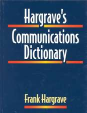 Hargrave′s Communications Dictionary