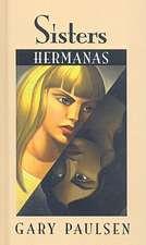 Sisters/Hermanas