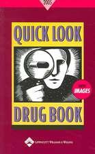 Quick Look Drug Book 2005