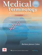 Medical Terminology: An Illustrated Guide: Canadian Version With Liveadvise