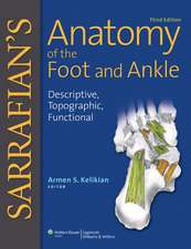 Sarrafian's Anatomy of the Foot and Ankle: Descriptive, Topographic, Functional