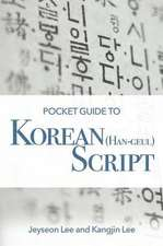 Pocket Guide to Korean (Han-Geul) Script