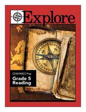 Explore Ccss/Parcc Prep Grade 5 Reading