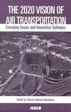 The 2020 Vision of Air Transportation