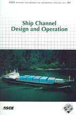 Ship Channel Design and Operation: """"