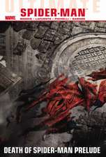 Ultimate Comics Spider-Man Volume 3: Death of Spider-Man Prelude